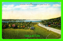 WACO, TX - WACO DAM AND LAKE ON HIGHWAY 67 - TRAVEL IN 1958 - - Waco
