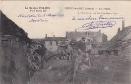 02 BERRY AU BAC..MILITARIA.  GUERRE 14-18 . AU REPOS + TEXTE DU 7/03/1916 ENVOYÉ DE 62 LOUEZ LEZ DUISANS - Guerre 1914-18