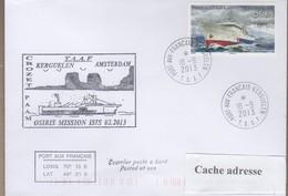 TAAF PLI KERGUELEN  18 9 2013 SUR TP 594 Posté à Bord Patrouilleur OSIRIS - Non Classificati
