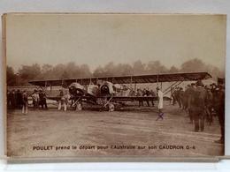 POULET PREND LE DEPART POUR L'AUSTRALIE SUR SON CAUDRON G-4 - Airmen, Fliers