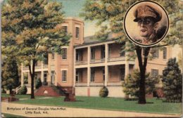 Arkansas Little Rock Birthplace Of Generak Douglas MacArthur 1949 - Little Rock