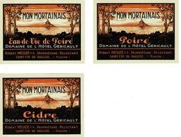 RARE- 3 Etiquettes Anciennes - MON MORTAINAIS -cidre , Poiré Et Eau De Vie De Poiré - Domaine De L'hôtel Géricault. - Zonder Classificatie