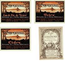 RARE- 4 Etiquettes Anciennes - MON MORTAINAIS -cidre , Poiré Et Eau De Vie Et Cologne- Domaine De L'hôtel Géricault. - Zonder Classificatie