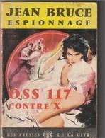 Jean Bruce. OSS 117 Contre X. Presses De La Cité N° 175. Année 1964. - OSS117