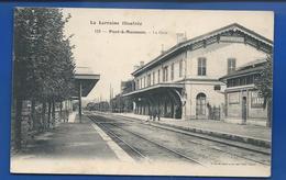 PONT-A-MOUSSON   La Gare  Animées     écrite En 1905 - Pont A Mousson
