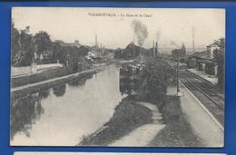 VARANGEVILLE   La Gare Et Le Canal    écrite En 1917 - Frankreich