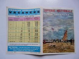 VIEUX PAPIERS - LOTERIE NATIONALE : Tranche Spéciale Des Vacances - Tirage Mercredi 10 Juillet 1968 - Tableau Des Lots - Billetes De Lotería