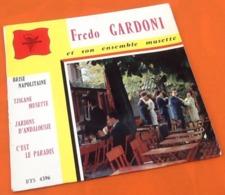 Vinyle 45 Tours Fredo  Gardoni  Et Son Ensemble Musette  (1960) - Bambini