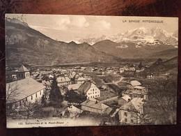 Cpa, Sallanches Et Le Mont-Blanc, Série La Savoie Pittoresque N°133, éd Pittier, écrite En 1915 - Sallanches