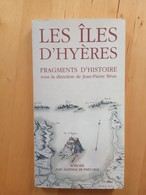 Les Iles D'Hyères | Fragments D'histoires | Jean-Pierre Brun (Dir) - Provence - Alpes-du-Sud