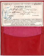 """03  VICHY  Carte D' Abonnement 1909  """" Casino Seul """"   Avec Etui Daté - Vichy"""