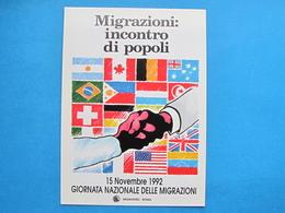 GIORNATA NAZIONALE DELLE MIGRAZIONI, MIGRANTES ROMA 1992 NON VIAGGIATA - Manifestazioni
