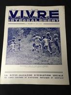 Année 20-30 Revue Naturisme Naturiste Nudisme FKK Santé VIVRE INTEGRALEMENT - 1900 - 1949