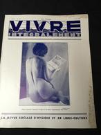 Année 20-30 Revue Naturisme Naturiste Nudisme FKK Santé VIVRE INTEGRALEMENT - Libri, Riviste, Fumetti