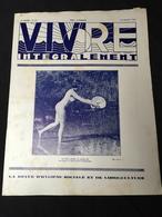 Année 20-30 Revue Naturisme Naturiste Nudisme FKK Santé VIVRE INTEGRALEMENT - Livres, BD, Revues
