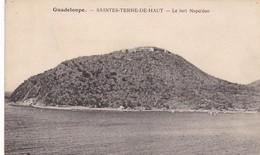 GUADELOUPE. CPA..SAINTES PIERRE DE HAUT. LE FORT NAPOLEON  + TEXTE ENVOYÉ DE CAPESTERRE LE 25/08/ 1932 - Guadeloupe