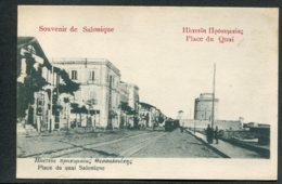 GRECE - SOUVENIR DE SALONIQUE - Place Du Quai - Greece