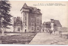 CPA - Fayrac - Le Château ( En Sarladais ) Façade De L'entrée - Frankreich