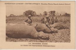 Afrique CPA Expédition Citroen Chasse Aux Hippopotames Neuve - Non Classificati