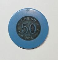 CILE / CHILE - Casinò VINA Del MAR - CHIP / FICHE / TOKEN Da 50 - Casino