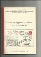 """LES 4 PERIODES D'UTILISATION DE LA """"GROSSE BARBE"""" - Philatélie Et Histoire Postale"""