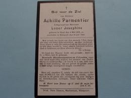 DP > Achille PARMENTIER ( Louer Josephine ) Gent 4 Mei 1879 - Nieuport 25 Juli 1928 ( Zie Foto's ) ! - Todesanzeige