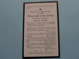 DP > Pauline Van DYCK ( Amand OWEL) Gand 17 Oct 1834 - 22 Aout 1914 ( Zie Foto's ) ! - Todesanzeige