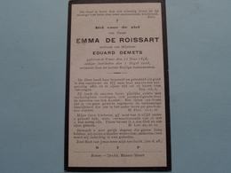 DP > Emma DE ROISSART ( Eduard Demets ) Ronse 12 Juni 1848 - 7 Oogst 1918 ( Zie Foto's ) ! - Todesanzeige