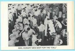 "1071 - USA - NATIONAL POSTAL MUSEUM - MAIL HUNGRY MEN WAIT FOE THE ""CALL"" - Poste & Facteurs"