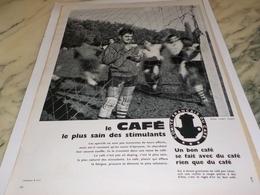 ANCIENNE PUBLICITE LE PLUS SAIN DES STIMULANTS  LE CAFE 1961 - Affiches