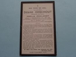 DP > Désiré DESCHOUT ( Amelia Roelandt ) Swevezeele 2 Mei 1838 - Thielt 10 Nov 1918 ( Zie Foto's ) ! - Todesanzeige
