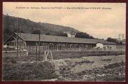 Sainte-Colombe Ateliers De Collage Octave CAPPIOT * Rhône 69560 * Sainte Colombe Lès Vienne Canton De Mornant - Autres Communes