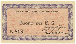 2 LIRE BUONO DITTA SOLBIATI & ROSSINI RSI WWII 1943-1945 FDS-/FDS - [ 1] …-1946 : Royaume