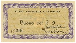 5 LIRE BUONO DITTA SOLBIATI & ROSSINI RSI WWII 1943-1945 FDS - [ 1] …-1946 : Royaume