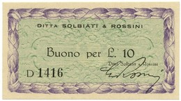 10 LIRE BUONO DITTA SOLBIATI & ROSSINI RSI WWII 1943-1945 FDS-/FDS - [ 1] …-1946 : Royaume