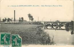 CONFLANS-JARNY-usine Electrique Et Pont Sur L'orne - Jarny