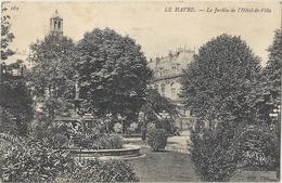 CPA Le Havre Le Jardin De L'Hôtel De Ville Cachet Militaire - Le Havre