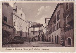 ARPINO - FROSINONE - PIAZZA E CHIESA DI S. ANDREA APOSTOLO -7075- - Frosinone