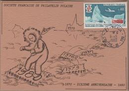 TAAF Carte  10éme Anniversaire De La SFPP SATA TP FRANCE 1574 Obl; Meaux 11 Mai 1980 (Un Souvenir Philatélique) - Terres Australes Et Antarctiques Françaises (TAAF)