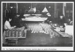 1985  --  LA CHAPELLE SAINT MESMIN  TRAIVAIL DANS UNE VERRERIE  3S619 - Old Paper