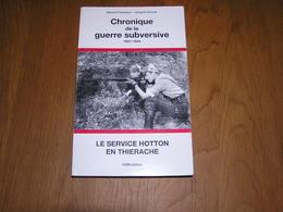 CHRONIQUE DE LA GUERRE SUBVERSIVE 41 44 Groupe D Hotton 40 45 Maquis Thiérache Brûly Couvin Vaulx Manhay SOE Résistance - Guerra 1939-45