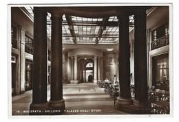 4294 - MACERATA GALLERIA PALAZZO DEGLI STUDI 1938 - Macerata