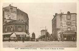 """ROMAINVILLE 93. """"Place Carnot Et Avenue De Verdun """" - Romainville"""