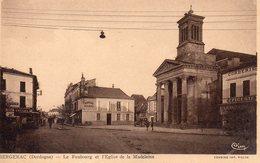 BERGERAC - LE  FAUBOURG ET L'EGLISE DE LA MADELEINE. - Bergerac