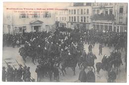 BAR SUR AUBE - Manifestations Viticoles - Les Dragons Du 29e Viennent Se Masser Devant L'Infanterie - Bar-sur-Aube