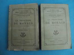 Alexandre DUMAS La Princesse De Monaco - Calmann Lévy - 1901-1940
