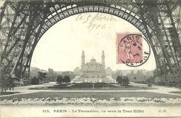 PARIS 7 - Le Trocadéro , Vu Sous La Tour Eiffel                     C M 213 - Arrondissement: 07