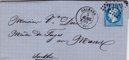 LAC De Orléans (45) Pour Le Mans (72) - 5 Avril 1865 - Timbre YT22 + Ob. Losange GC 2740 - CAD Rond Type 15 - 1849-1876: Periodo Classico