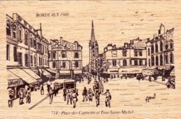 Carte Postale En Bois - 33 - Gironde  - BORDEAUX - Place Des Capucins Et Tour Saint Michel - Bordeaux