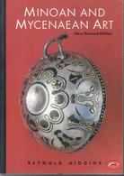 Minoan And Mycenaean Art ~ New Revised Edition // Reynold Higgins - Histoire De L'Art Et Critique